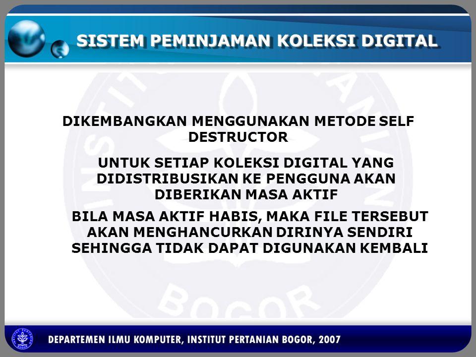 SISTEM PEMINJAMAN KOLEKSI DIGITAL pengguna browser server basis data server PDownloader download request SID browsing SID, waktu, ID koleksi SID file koleksi VID file koleksi
