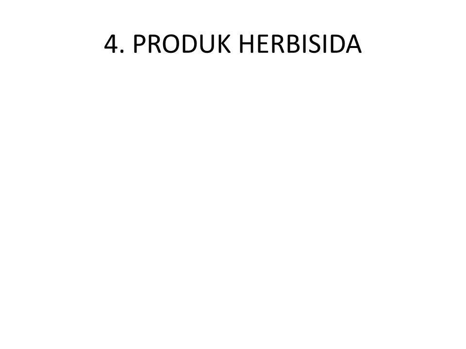 4. PRODUK HERBISIDA