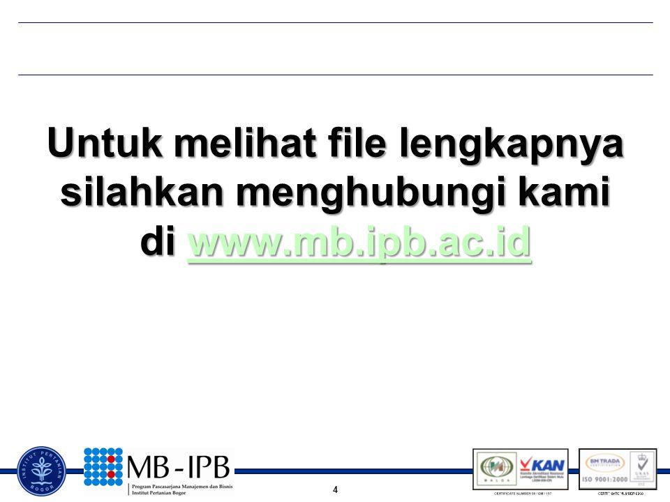 4 Untuk melihat file lengkapnya silahkan menghubungi kami di www.mb.ipb.ac.id www.mb.ipb.ac.id