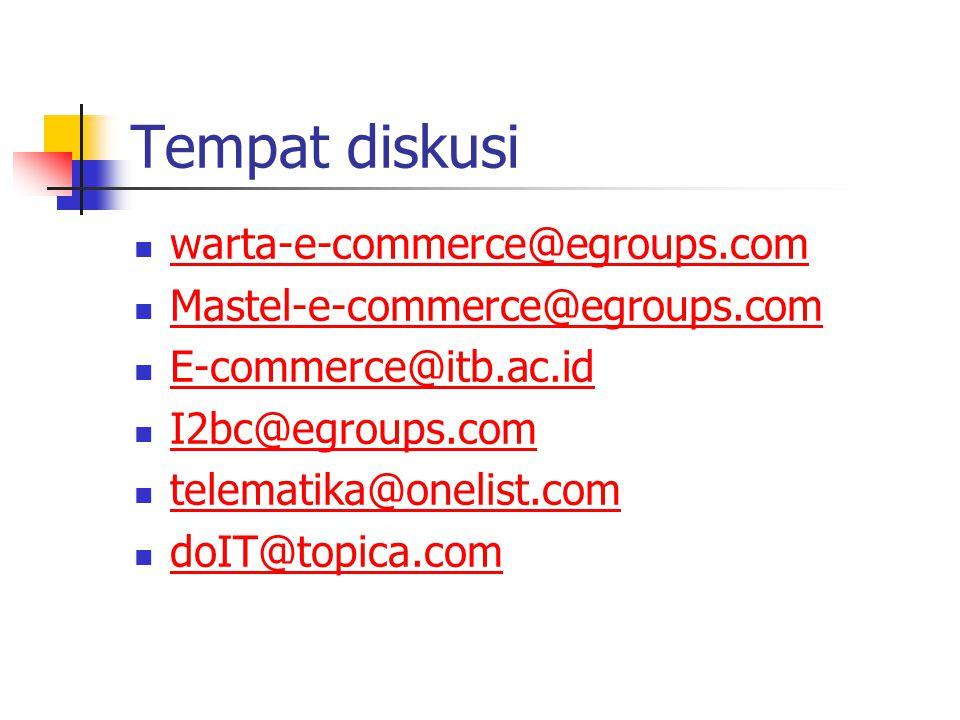 Community Building Aktif di mailing list E-commerce@itb.ac.id Mastel-e-commerce@egroups.com Warta-e-commerce@egroups.com I2bc@egroups.com Subscribe via: *-subscribe@egroups.com Responds responds responds Rizki equivalent dengan kecepatan meresponds.