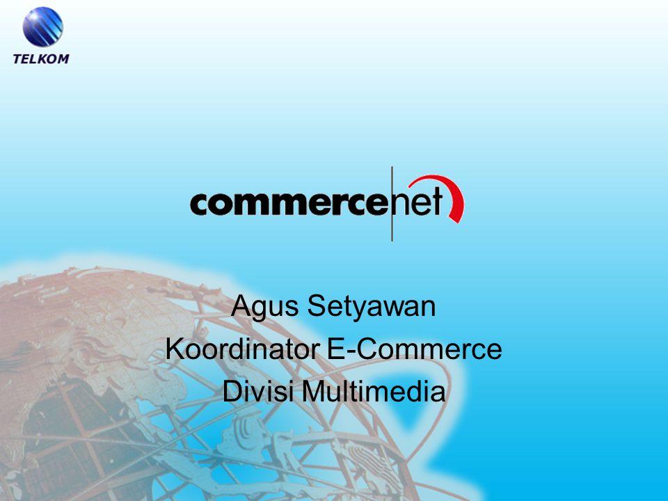 Agus Setyawan Koordinator E-Commerce Divisi Multimedia