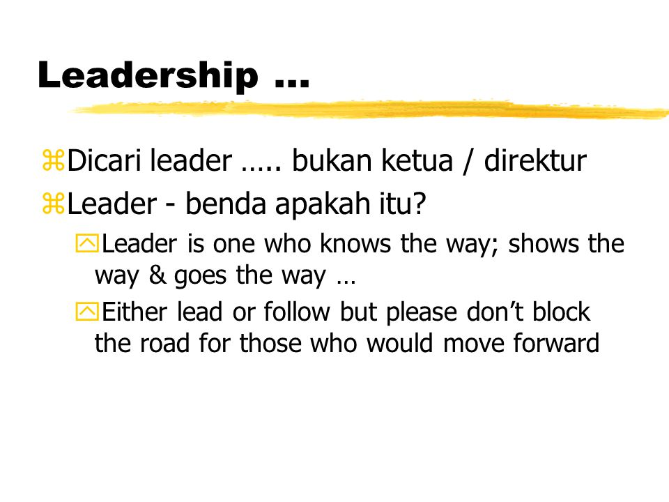 Karakter minimal seorang IT Leader.. zLeadership zTrust & commitment zKnowledge
