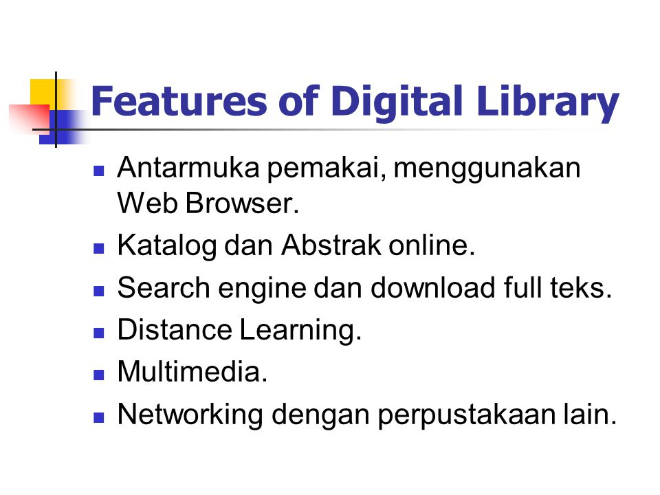 Layanan Digital Library Layanan Katalog: database katalog...