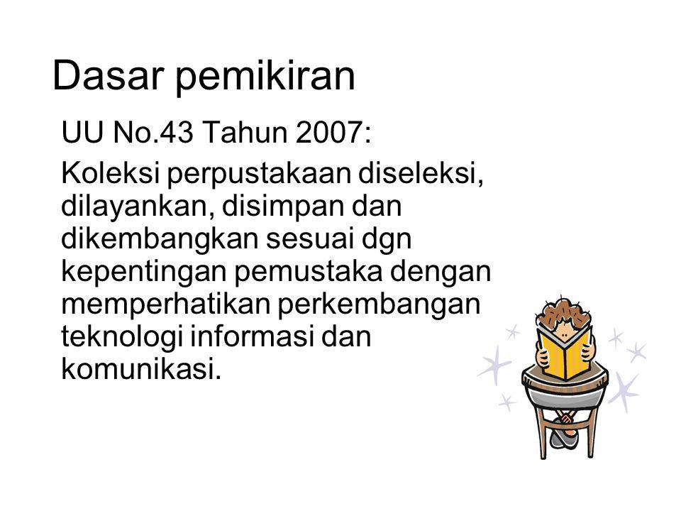 Konsep UU No 43 Tahun 2007 pasal 23 ayat 1-5 - Pendidikan  perpustakaan - Perpustakaan  koleksi - Koleksi  kurikulum -Koleksi  Layanan - Layanan Perpustakaan  TI -Anggaran = 5% anggaran sekolah