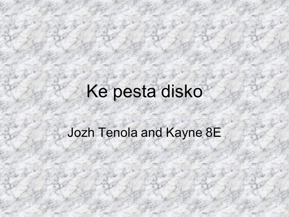 Ke pesta disko Jozh Tenola and Kayne 8E