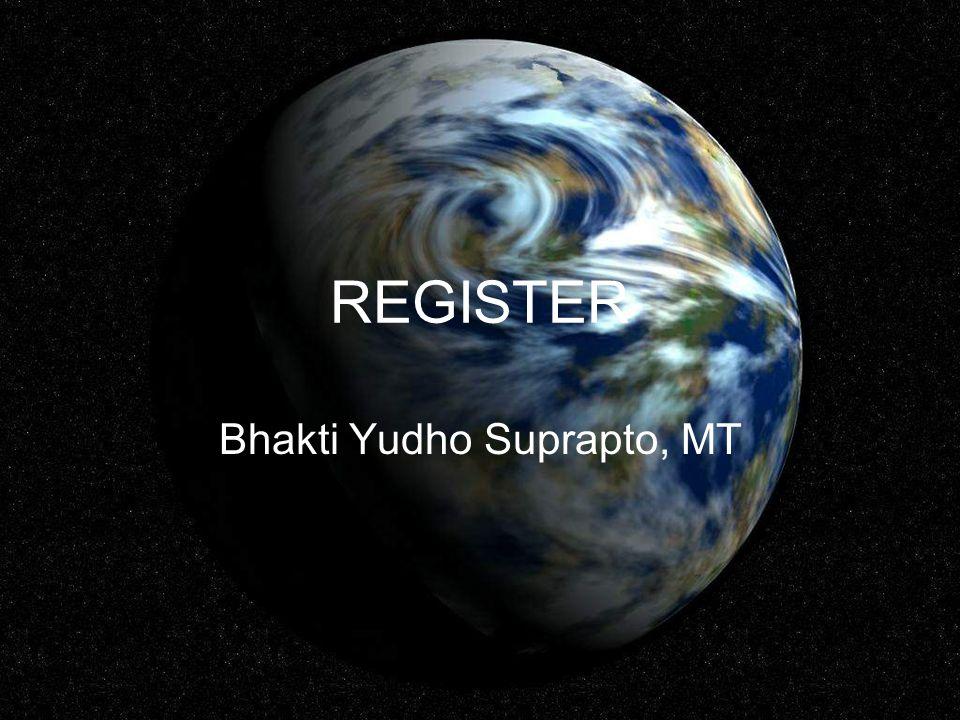 REGISTER Bhakti Yudho Suprapto, MT