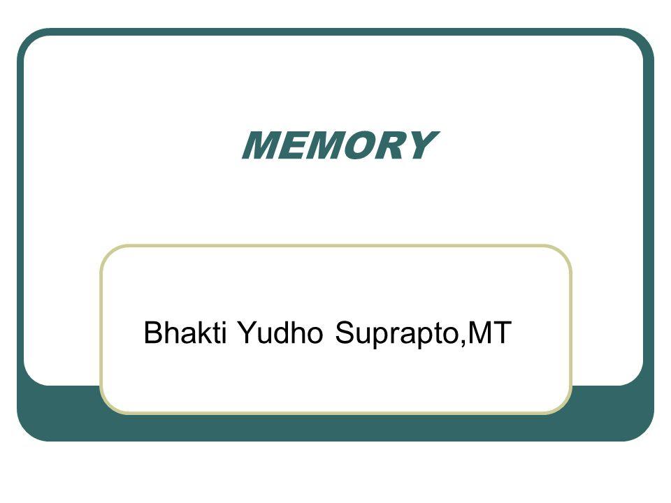 MEMORY Bhakti Yudho Suprapto,MT