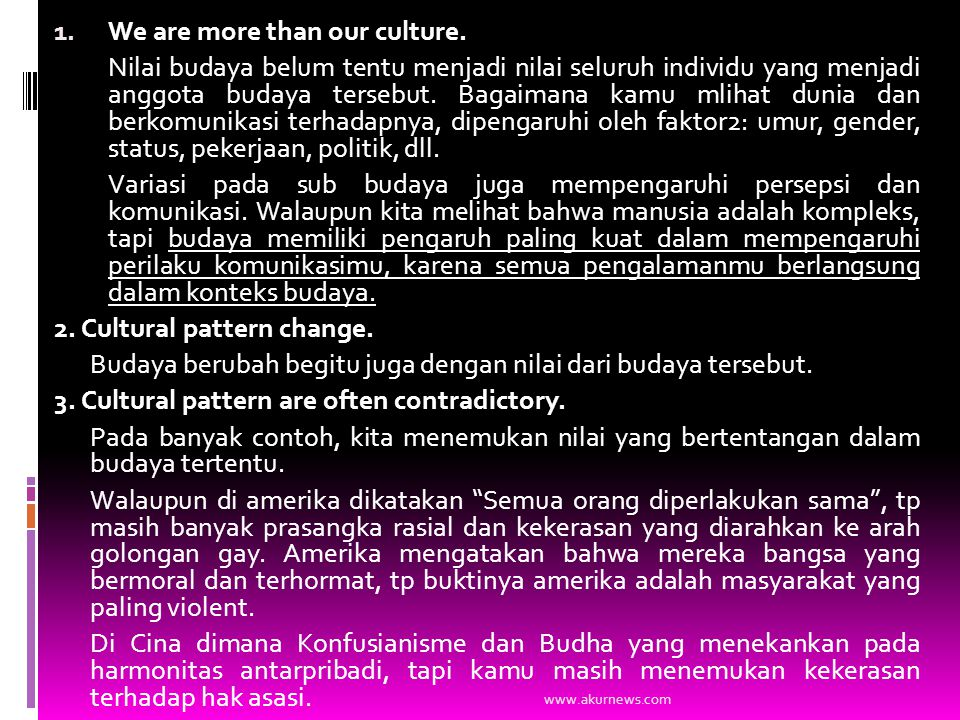 1. We are more than our culture.