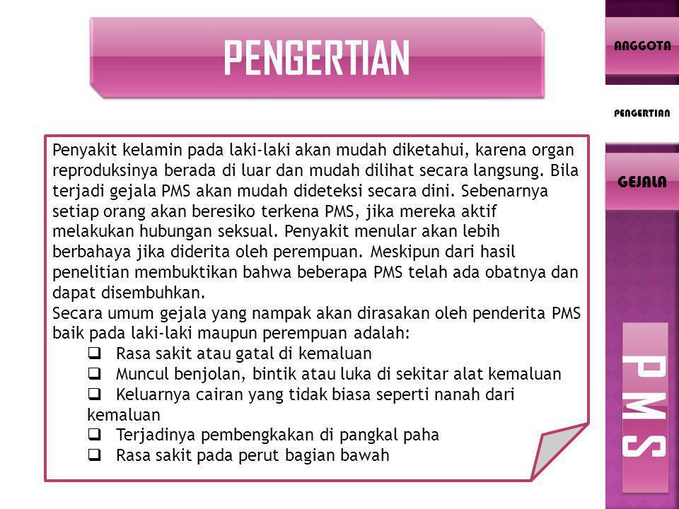 GEJALA PMS Kebanyakan PMS yang diderita oleh perempuan biasanya tidak menunjukkan gejala sama sekali.