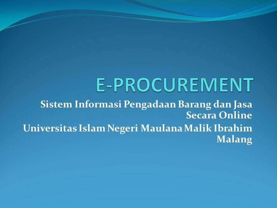 Sistem Informasi Pengadaan Barang dan Jasa Secara Online Universitas Islam Negeri Maulana Malik Ibrahim Malang