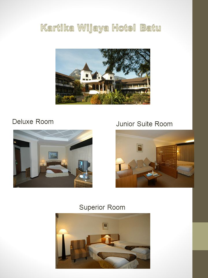 Deluxe Room Superior Room Junior Suite Room