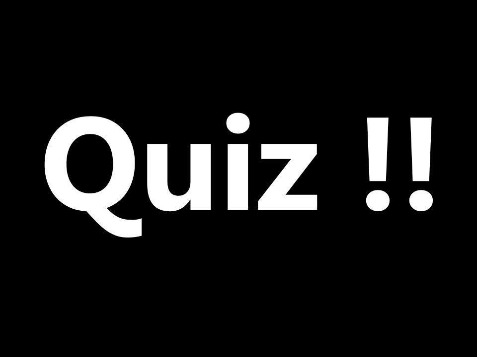 Quiz !!