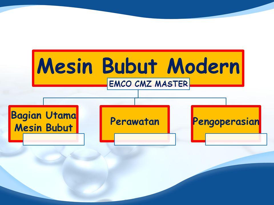 Mesin Bubut Modern EMCO CMZ MASTER Bagian Utama Mesin Bubut PerawatanPengoperasian