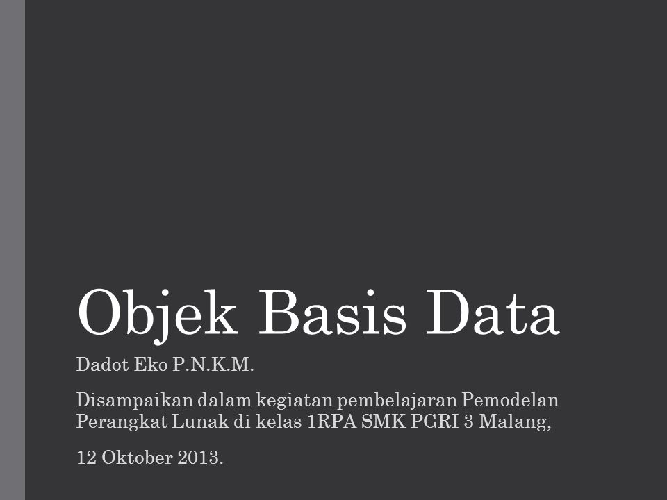 Objek Basis Data Dadot Eko P.N.K.M.