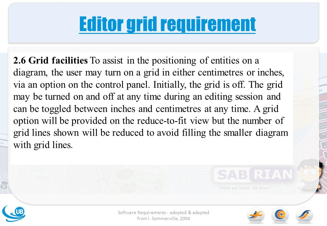 Editor grid requirement Software Requirements - adopted & adapted from I.