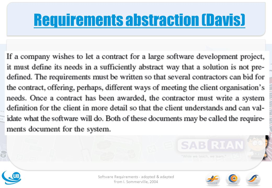 Requirements abstraction (Davis) Software Requirements - adopted & adapted from I.