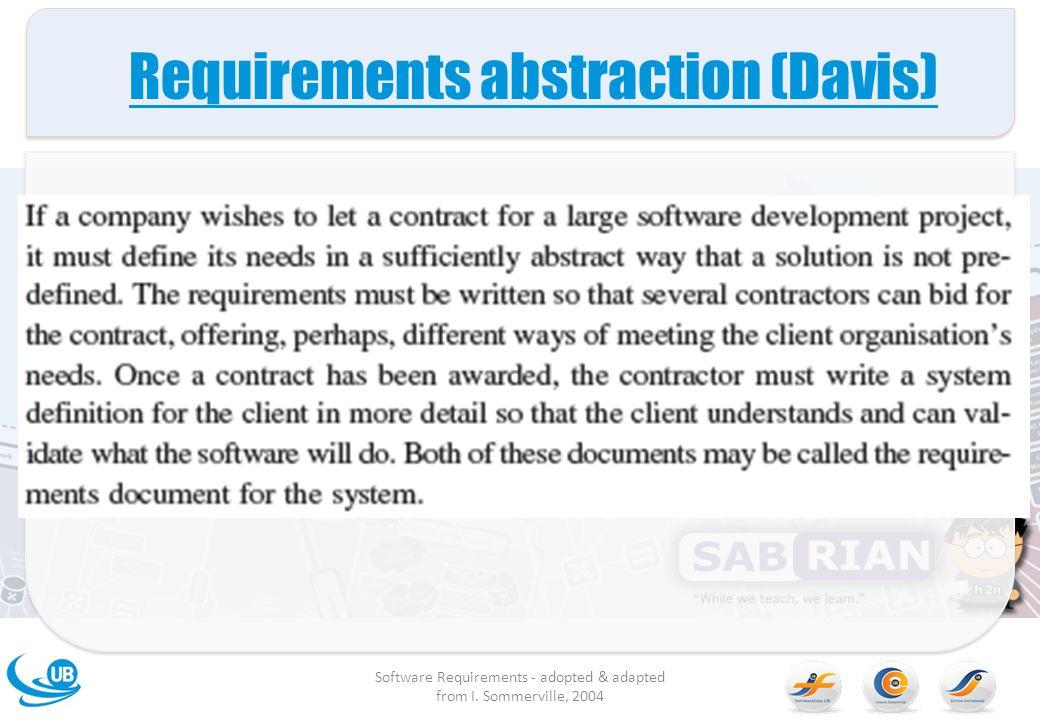 Tipe dari Requirement User requirements –Persyaratan pengguna adalah pernyataan, biasanya dalam bahasa natural (mis.