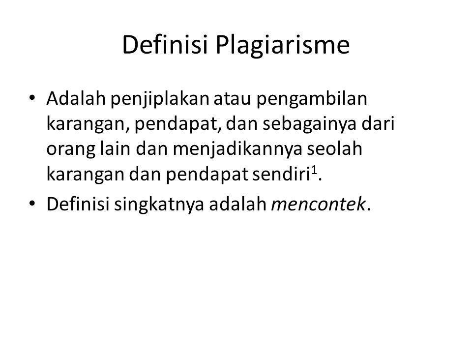 Kasus di Indonesia Prof.AABP di univ P, Bandung 1700 guru di Riau diduga melakukan plagiat.