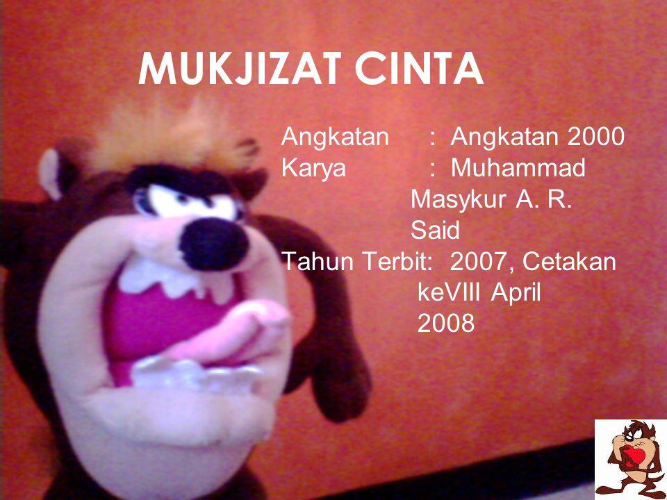 Angkatan : Angkatan 2000 Karya : Muhammad Masykur A.