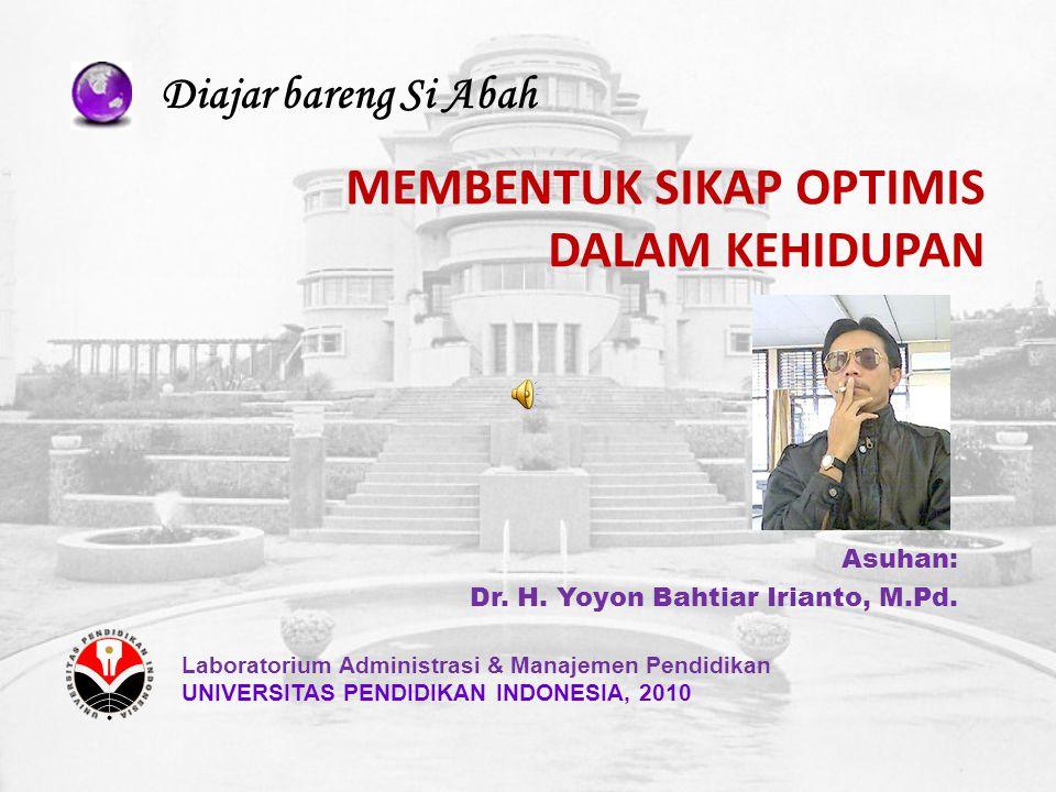Asuhan: Dr. H. Yoyon Bahtiar Irianto, M.Pd.