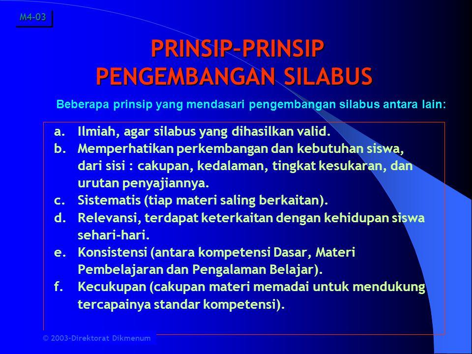 PRINSIP–PRINSIP PENGEMBANGAN SILABUS PRINSIP–PRINSIP PENGEMBANGAN SILABUS a.
