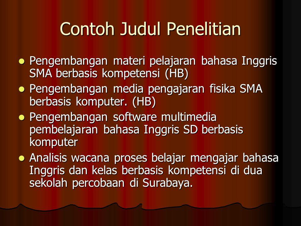 Topik yang mungkin untuk diteliti Penyusunan materi pelatihan singkat bahasa Inggris berbasis multimedia untuk para pengusaha rotan di kota Cirebon.
