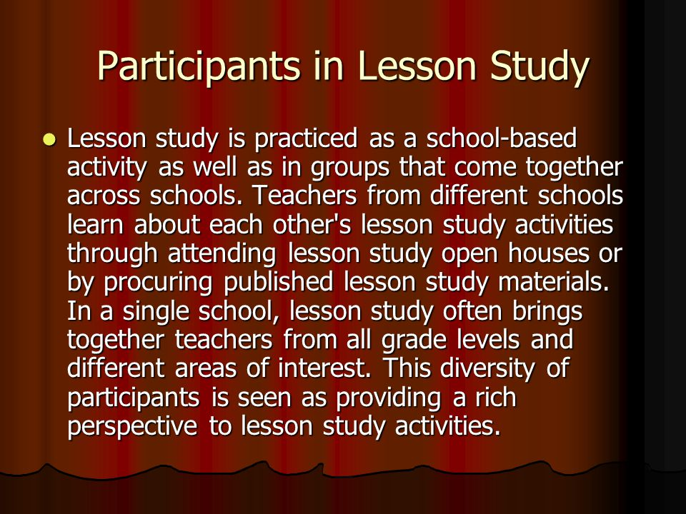 Length of a Given Study Lesson The exact amount of time devoted per study lesson varies significantly from group to group.