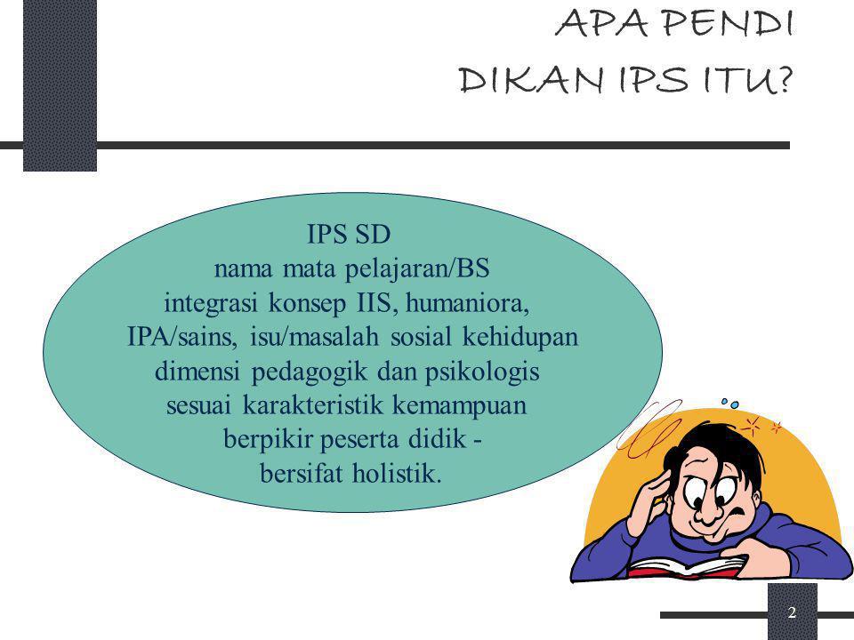 1 PENDALAMAN IPS SD PENDIDIKAN DAN LATIHAN PROFESI GURU (PLPG) Disampaikan oleh: Ridwan Effendi. UNIVERSITAS PENDIDIKAN INDONESIA 2008
