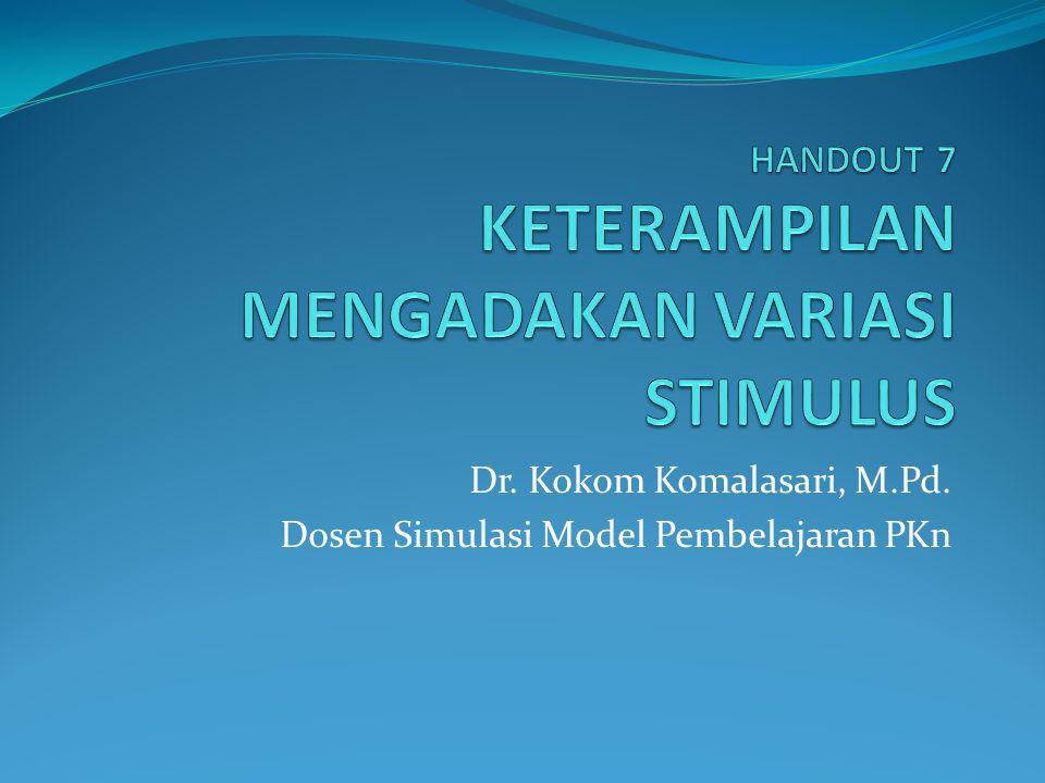Dr. Kokom Komalasari, M.Pd. Dosen Simulasi Model Pembelajaran PKn