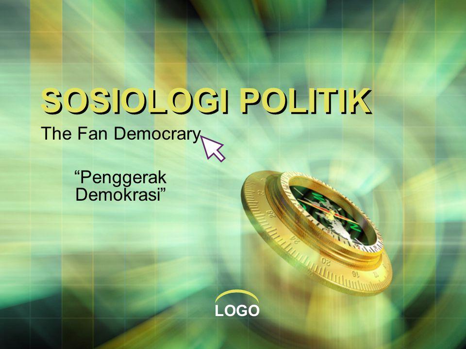 Penggerak demokrasi  Dalam kegiatan politik, diharapkan adanya media yang mampu menarik keterlibatan penonton atau audiens sehingga penonton dengan mudah memahami hal-hal yang berkaitan dalam bidang perpolitikan dan dapat diimplementasikan oleh para penonton dalam kehidupan sehari-hari.