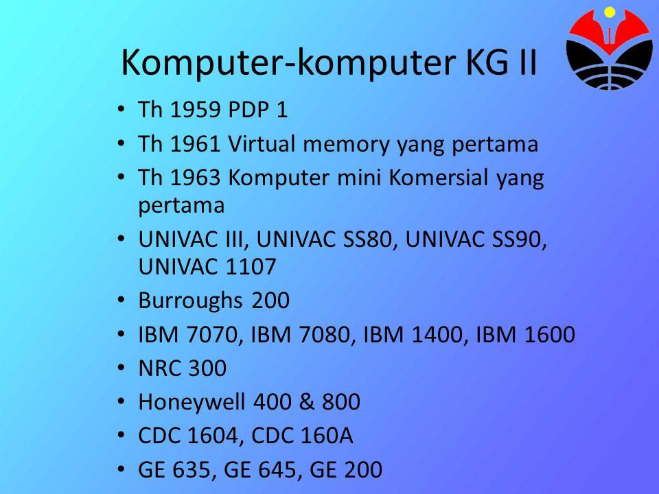 Komputer Generasi ke Tiga (1964-1970) Ciri ciri : Komponen yang dipergunakan adalah IC (Integrated Circuits), yang berbentuk Hybrid Integrated circuits yaitu transistor dan dioda yang diletakkan secara terpisah dalam satu tempat, dan Monolithic System Technology (MST) yaitu elemen-elemen sirkuit yang diletakkan dalam satu chip