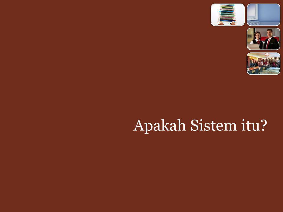 Sistem merupakan kumpulan elemen yang saling berhubungan satu sama lain yang membentuk satu kesatuan dalam usaha mencapai suatu tujuan