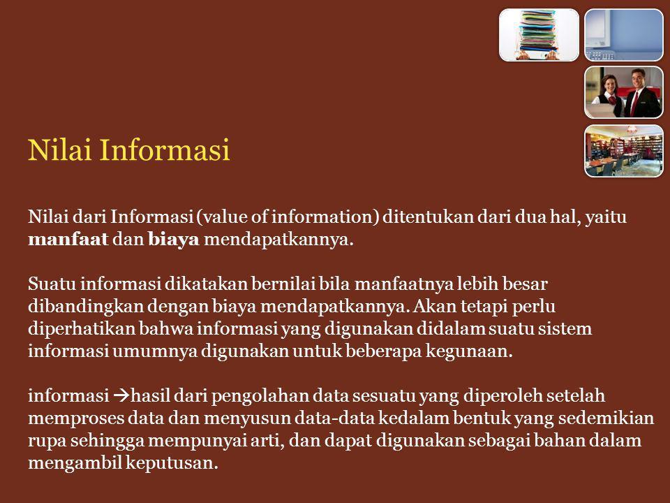 Sistem informasi merupakan bagian dari suatu organisasi yang selalu membutuhkan subsistem dalam proses pengumpulan, pengolahan, penyimpanan data dan penyaluran informasi.