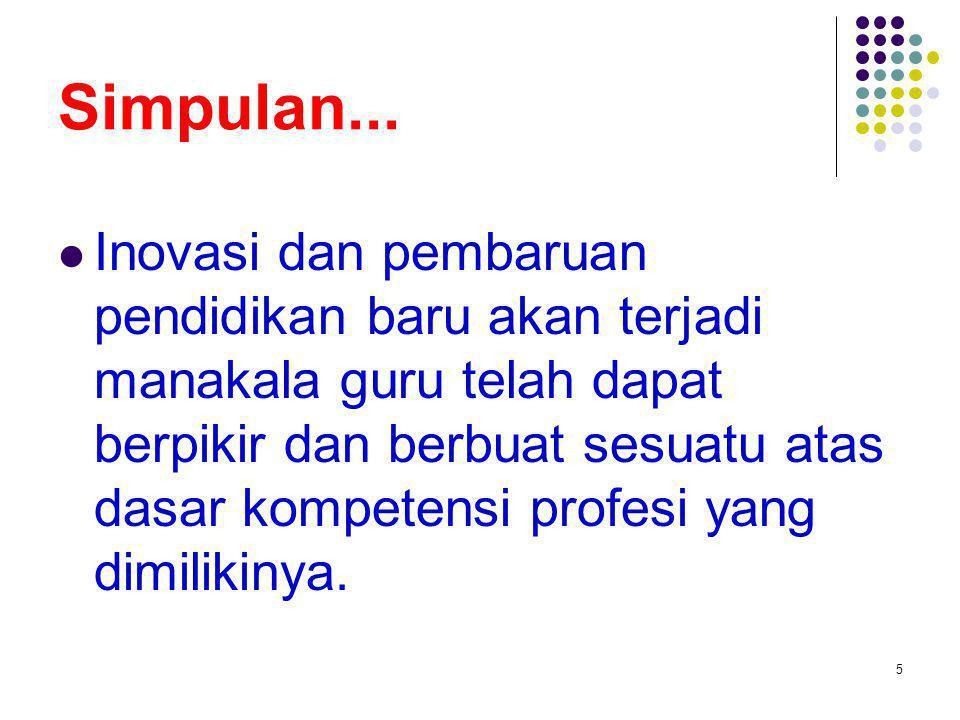 Pengakuan profesi...Pengakuan itu harus dibuktikan searah dengan kompetensi.
