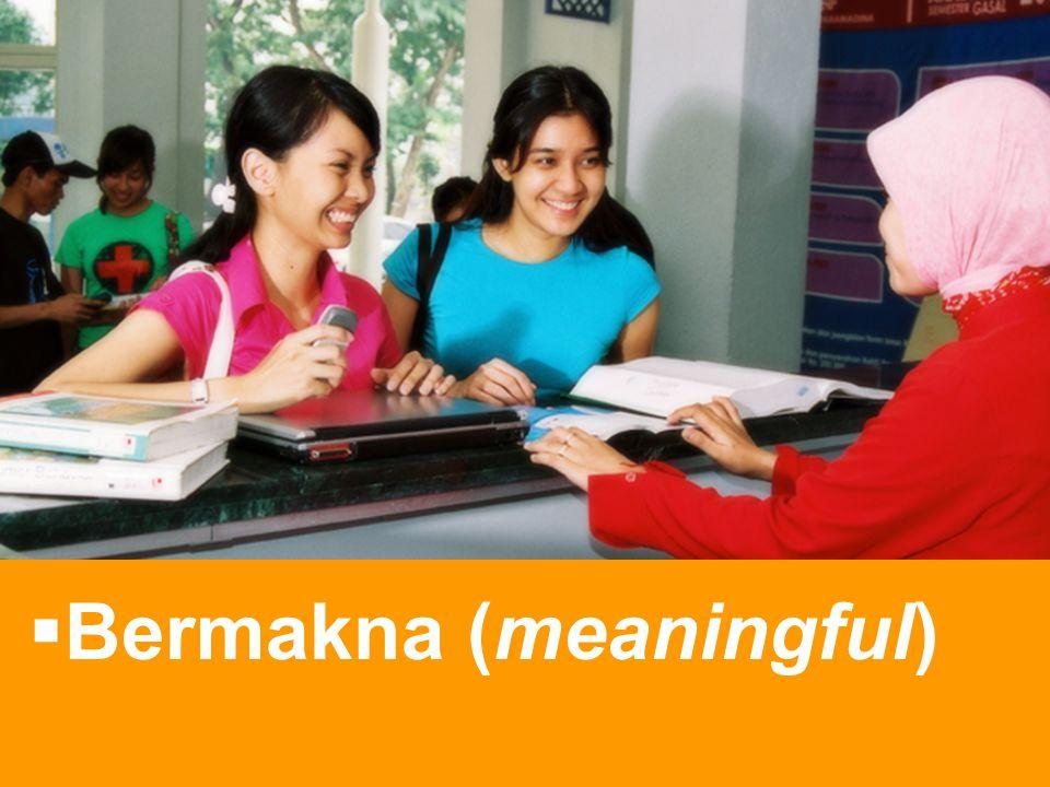  Bermakna (meaningful)