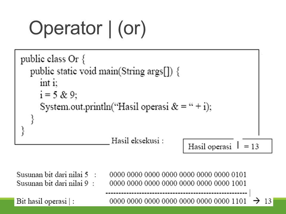 Operator | (or) |