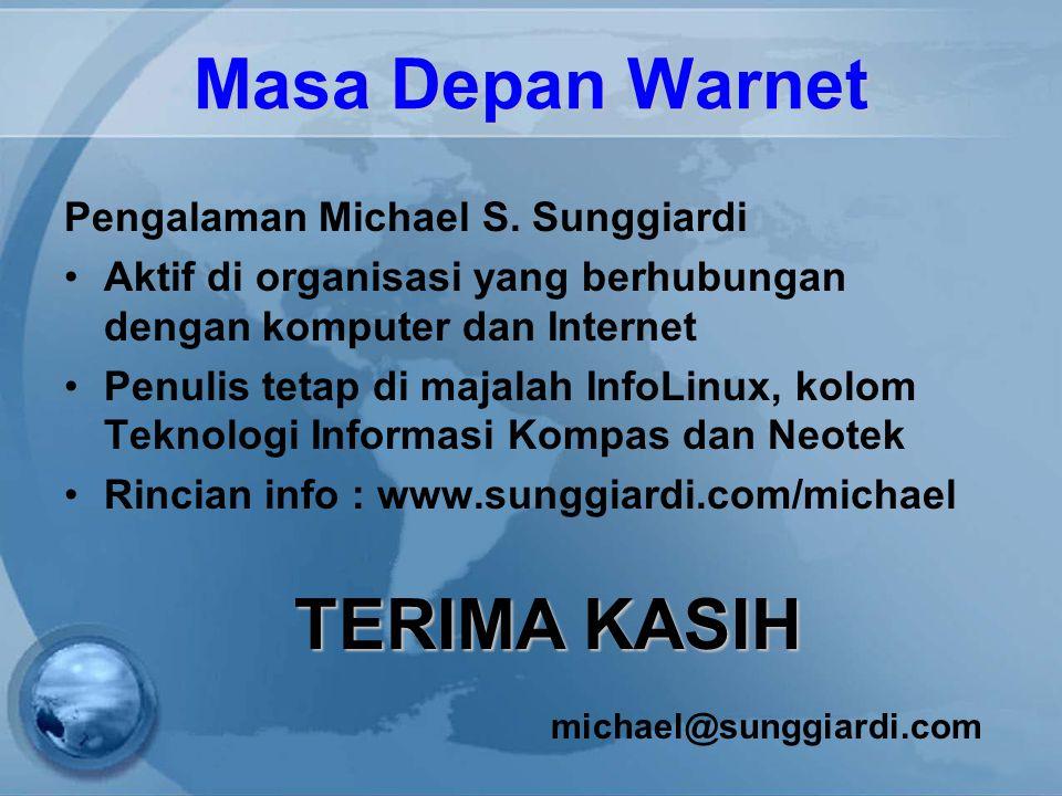 Masa Depan Warnet Pengalaman Michael S.