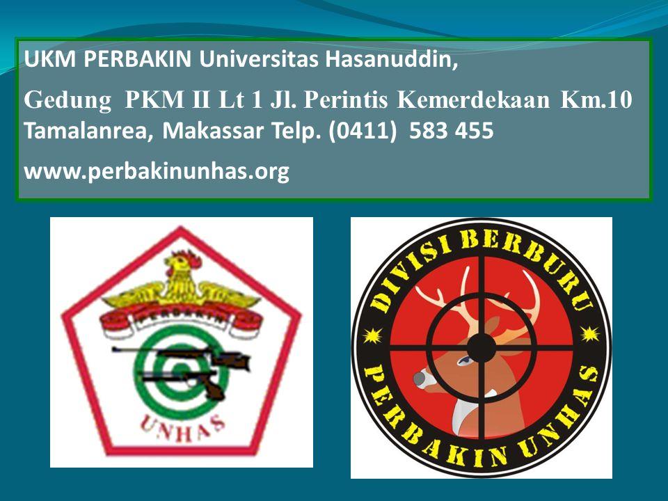 UKM PERBAKIN Universitas Hasanuddin, Gedung PKM II Lt 1 Jl. Perintis Kemerdekaan Km.10 Tamalanrea, Makassar Telp. (0411) 583 455 www.perbakinunhas.org