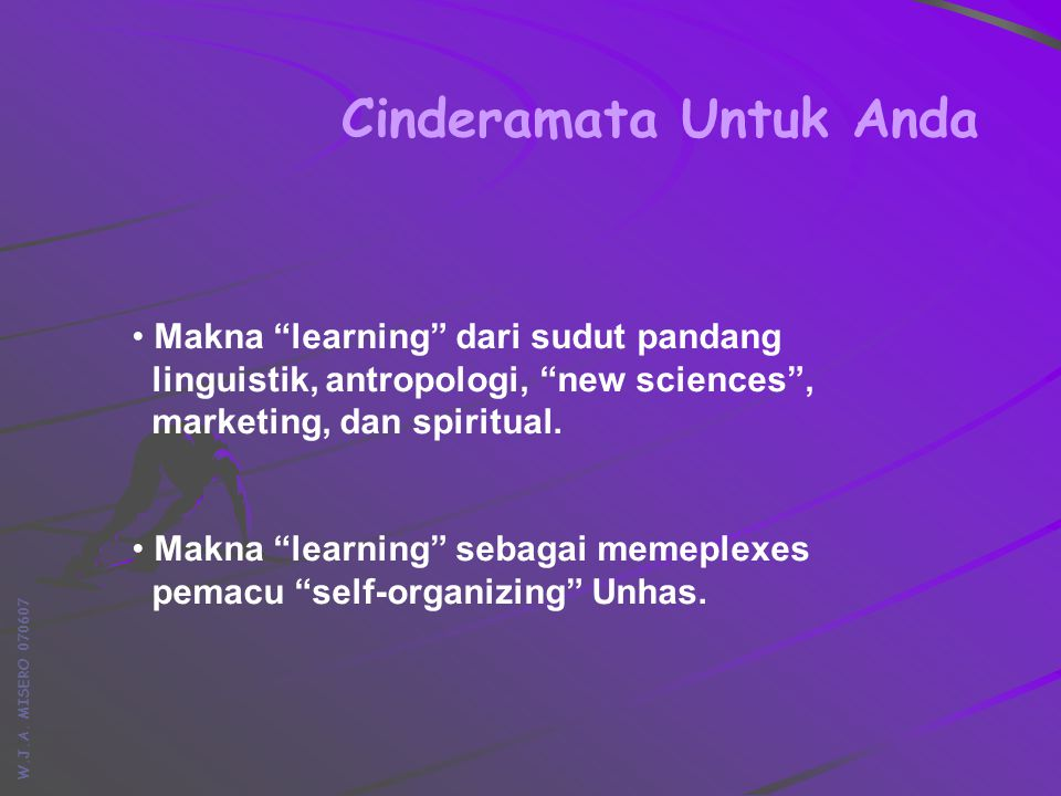 W.J.A.MISERO 070607 Simpulan Learning : sebuah memeplexes dan cara peyebaran memeplexes.