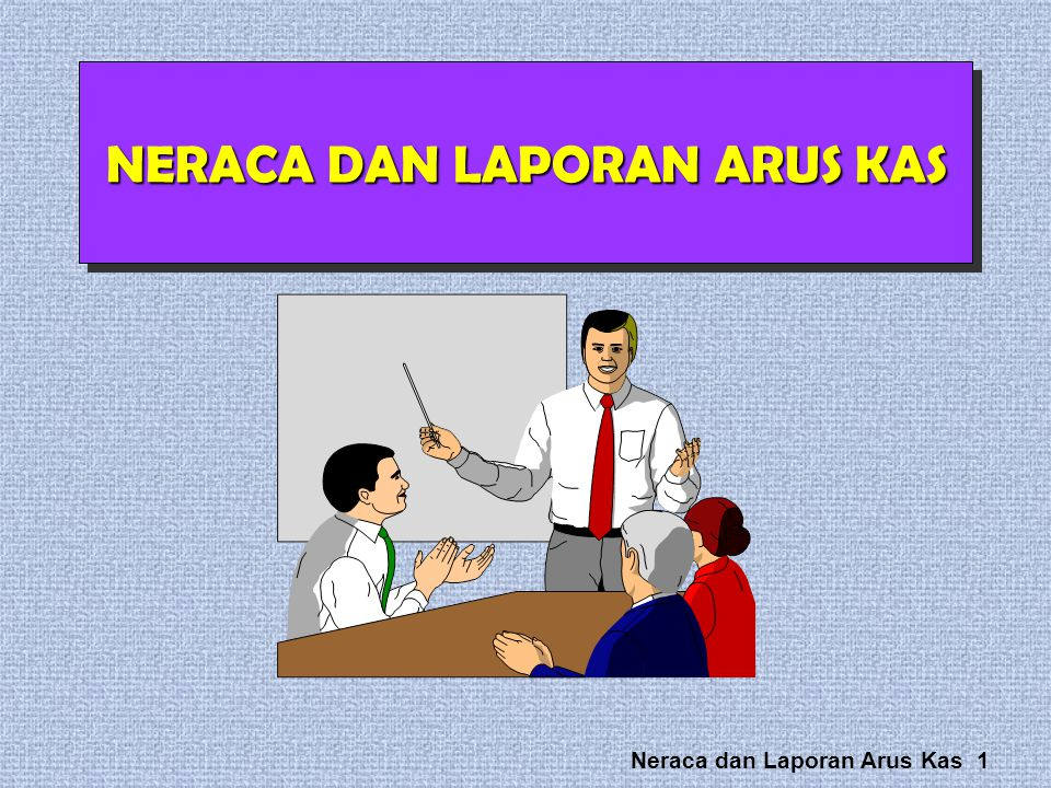 Neraca dan Laporan Arus Kas 32 Obligations that a company does not reasonably expect to liquidate within the normal operating cycle. All covenants and restrictions must be disclosed.