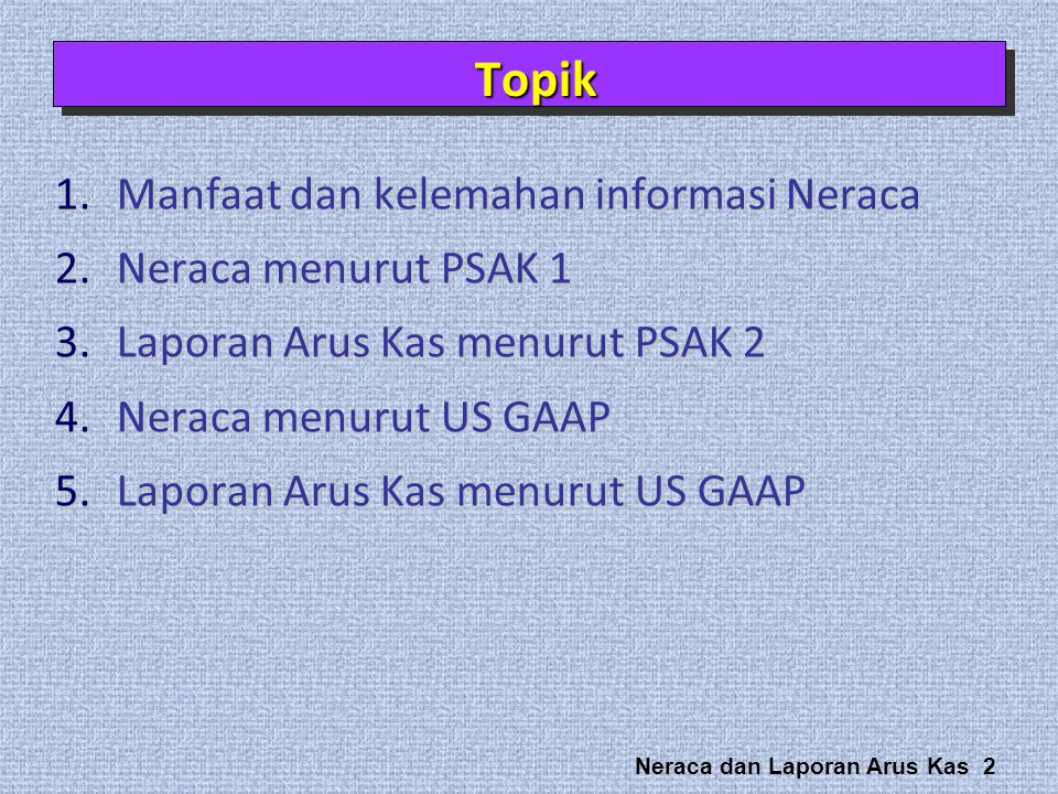 Neraca dan Laporan Arus Kas 33 Companies usually divide equity into three parts, (1) Capital Stock, (2) Additional Paid-In Capital, and (3) Retained Earnings.