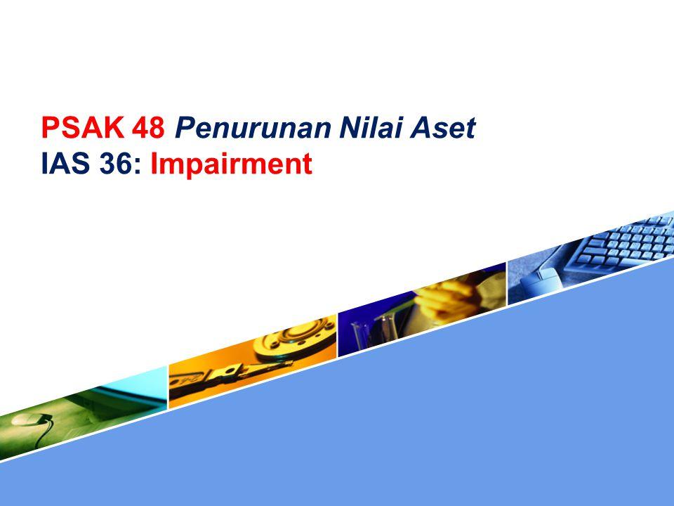 PSAK 48 Penurunan Nilai Aset IAS 36: Impairment
