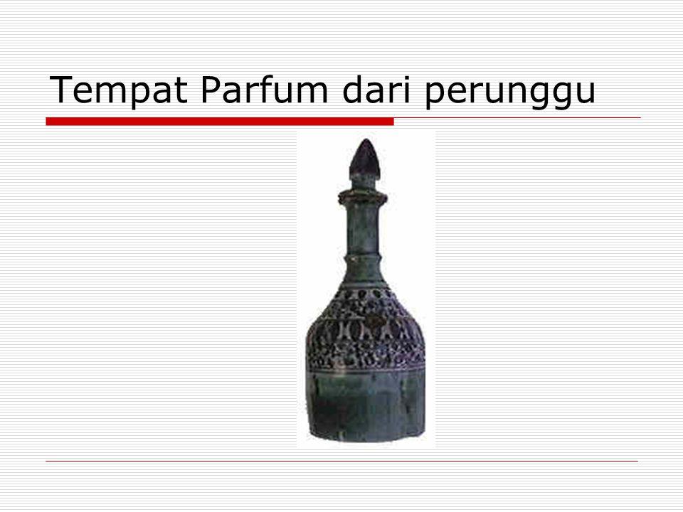 Tempat Parfum dari perunggu