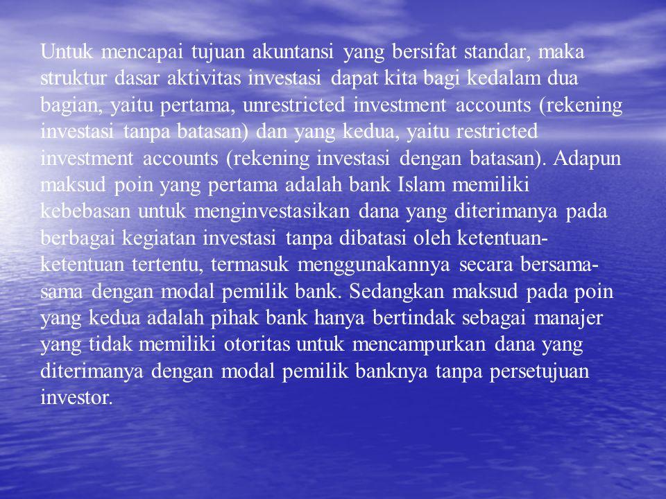 Untuk mencapai tujuan akuntansi yang bersifat standar, maka struktur dasar aktivitas investasi dapat kita bagi kedalam dua bagian, yaitu pertama, unre