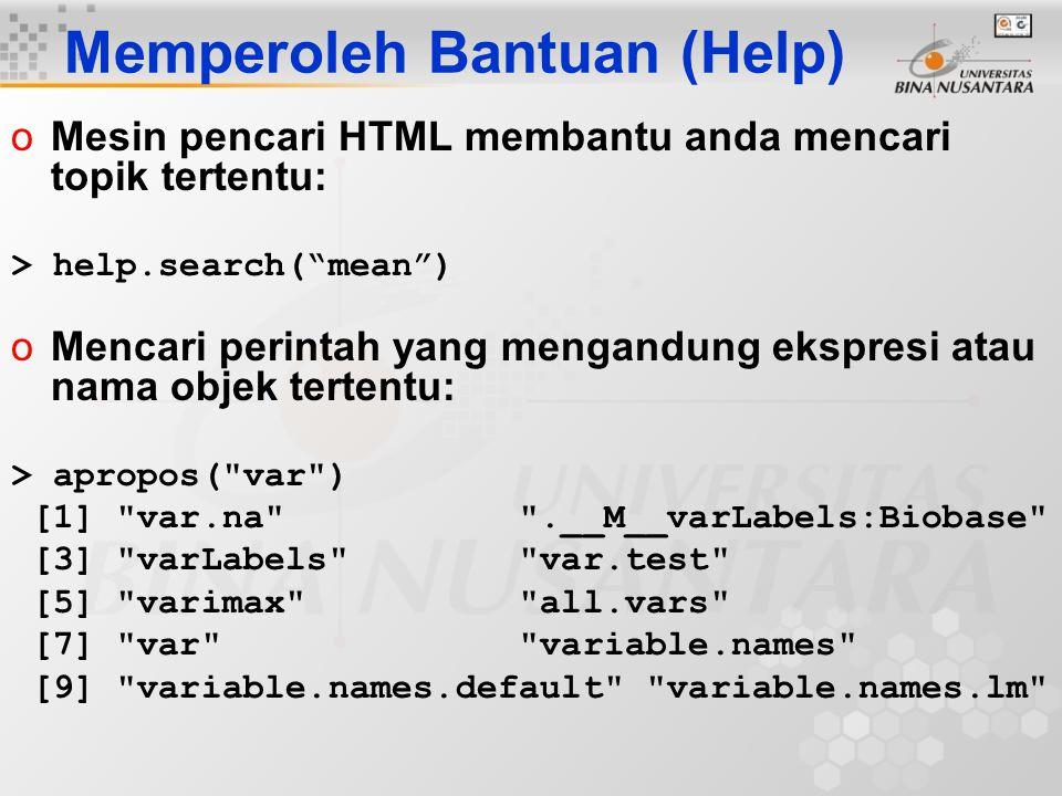 oMelihat code suatu fungsi, ketik nama fungsi tanpa parentheses/() or arguments: > plot
