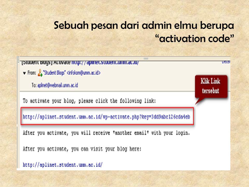 Sebuah pesan dari admin elmu berupa activation code