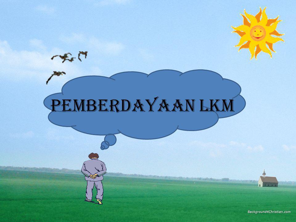 PEMBERDAYAAN LKM