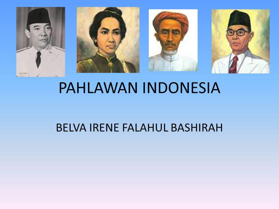PAHLAWAN INDONESIA BELVA IRENE FALAHUL BASHIRAH