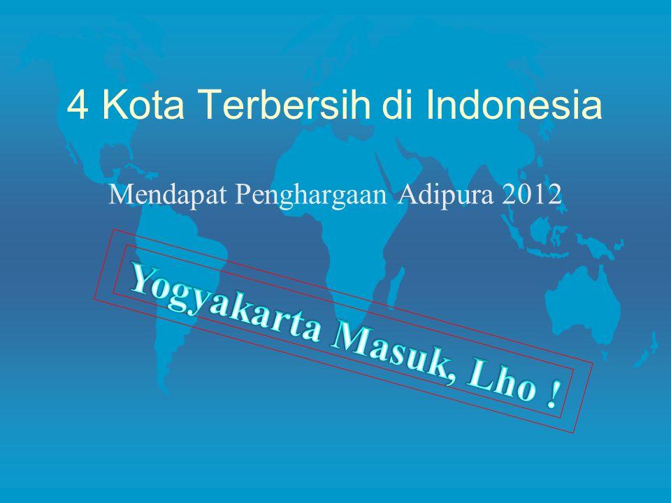 4 Kota Terbersih di Indonesia Mendapat Penghargaan Adipura 2012