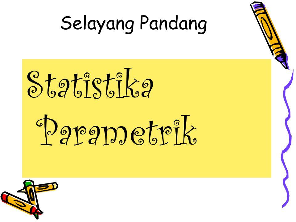 Berbagai Metode Parametrik a.